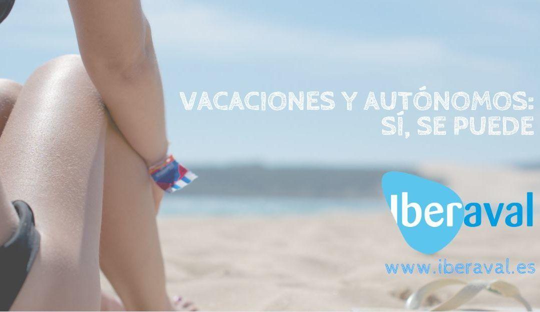 Vacaciones y autónomos: sí, se puede