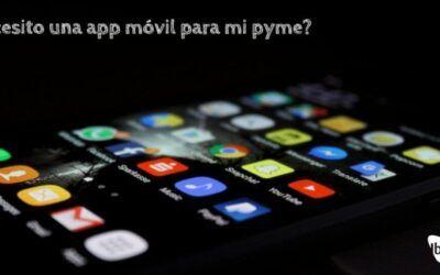 ¿Necesito una app móvil?
