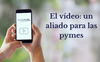 El vídeo: un aliado para las pymes