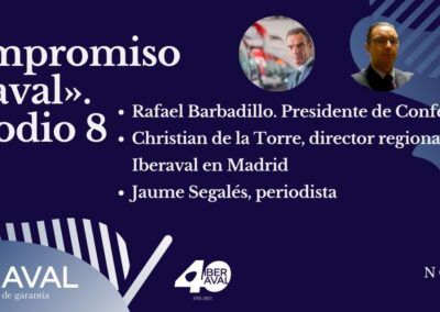 episodio 8 compromiso iberaval. RAFAEL BARBADILLO, DIRECTOR GENERAL DE CONFEBUS: «La pandemia ha cambiado para siempre la movilidad»