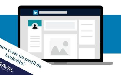 ¿Cómo crear un perfil de LinkedIn? Saca partido a la red más profesional