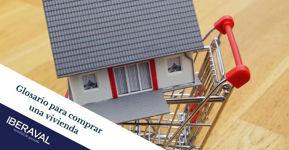 Glosario para comprar una vivienda